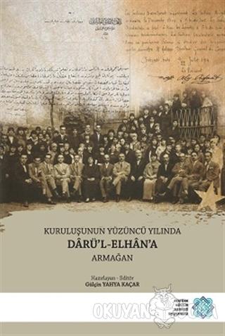 Kuruluşunun Yüzüncü Yılında Darü'l-Elhan'a Armağan