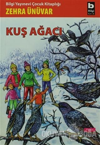 Kuş Ağacı - Zehra Ünüvar - Bilgi Yayınevi