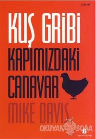 Kuş Gribi Kapımızdaki Canavar - Mike Davis - Agora Kitaplığı
