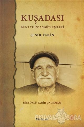 Kuşadası - Şenol Eskin - Kalkedon Yayıncılık