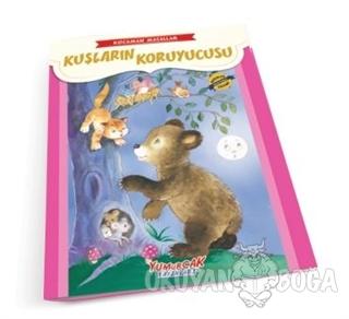Kuşların Koruyucusu - Kocaman Masallar - Kolektif - Yumurcak Yayınları