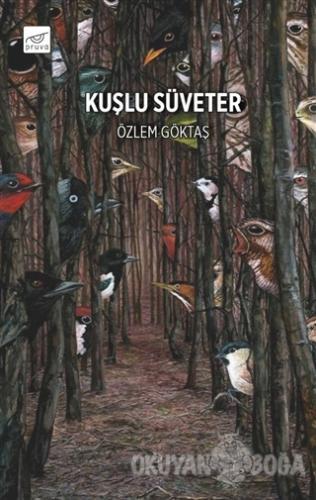 Kuşlu Süveter - Özlem Göktaş - Pruva