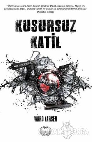 Kusursuz Katil - Ward Larsen - Agapi Yayınları