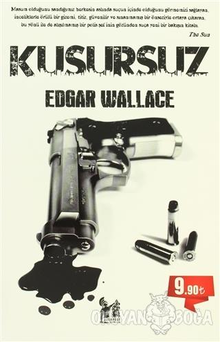 Kusursuz - Edgar Wallace - Altın Post Yayıncılık