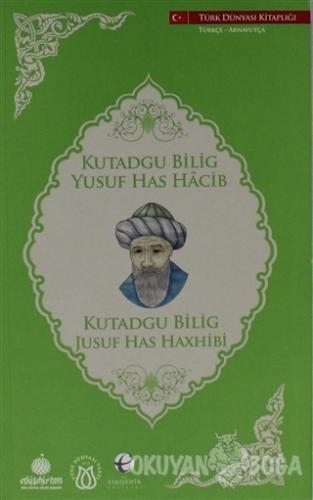 Kutadgu Bilig (Türkçe - Arnavutça)
