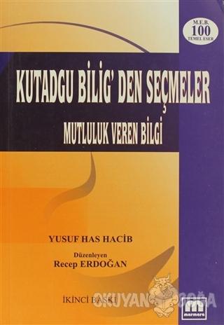 Kutadgu Bilig'den Seçmeler - Yusuf Has Hacib - Marmara Kitabevi Yayınl