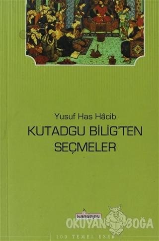 Kutadgu Bilig'ten Seçmeler - Yusuf Has Hacib - Kardelen Yayınları