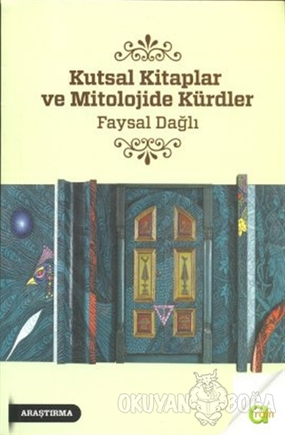 Kutsal Kitaplar ve Mitolojide Kürdler