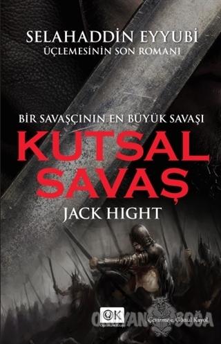 Kutsal Savaş - Jack Hight - Optimum Kitap