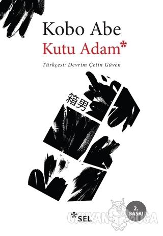 Kutu Adam - Kobo Abe - Sel Yayıncılık