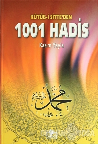 Kütüb-i Sitte'den 1001 Hadis (Hadis-005) Kolektif