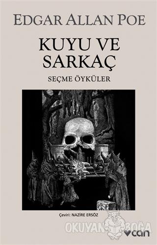 Kuyu ve Sarkaç - Edgar Allan Poe - Can Yayınları