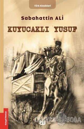 Kuyucaklı Yusuf - Sabahattin Ali - Vaveyla Yayıncılık
