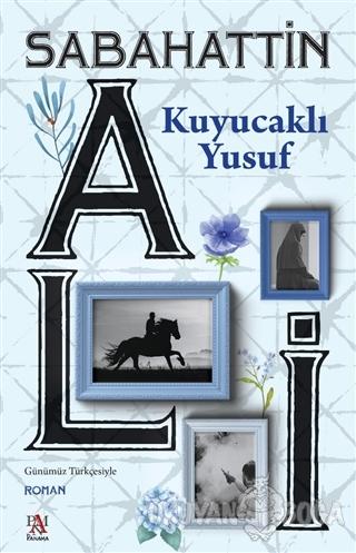 Kuyucaklı Yusuf - Sabahattin Ali - Panama Yayıncılık
