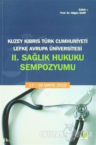 Kuzey Kıbrıs Türk Cumhuriyeti Lefke Avrupa Üniversitesi 2. Sağlık Huku