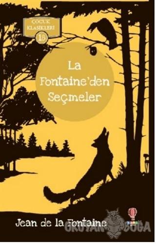 La Fontaine'den Seçmeler - Jean de la Fontaine - Dahi Çocuk Yayınları
