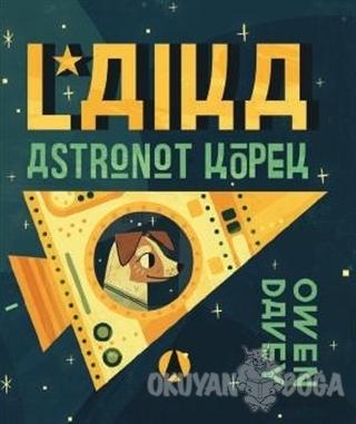 Laika, Astronot Köpek (Ciltli)