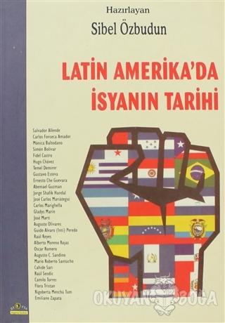 Latin Amerika'da İsyanın Tarihi