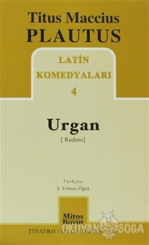 Latin Komedyaları 4 -Urgan (Rudenis) - Titus Maccius Plautus - Mitos B