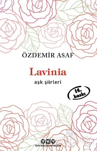 Lavinia - Aşk Şiirleri - Özdemir Asaf - Yapı Kredi Yayınları