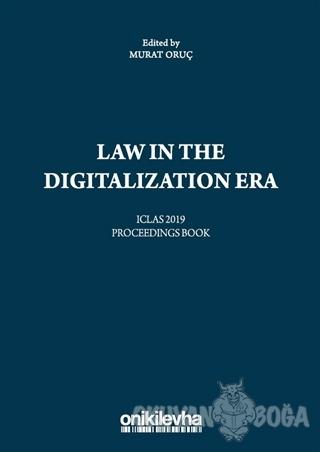 Law in the Digitalization Era - Murat Oruç - On İki Levha Yayınları