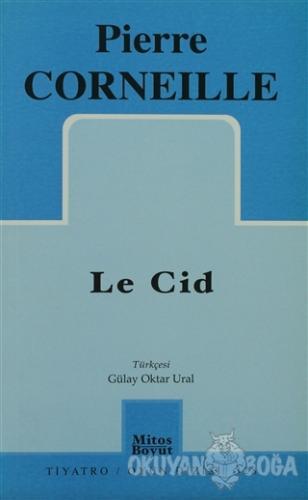 Le Cid - Pierre Corneille - Mitos Boyut Yayınları