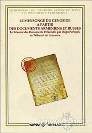 Le Mensonge du Genoside a Partir Des Documents Armeniens et Russes - D