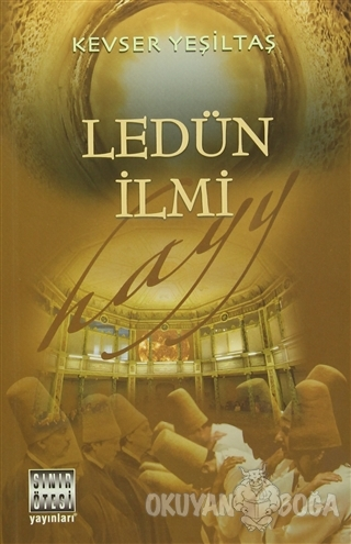Ledün İlmi - Kevser Yeşiltaş - Sınır Ötesi Yayınları