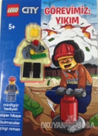 Lego City Görevimiz:Yıkım - Kolektif - Doğan Egmont Yayıncılık