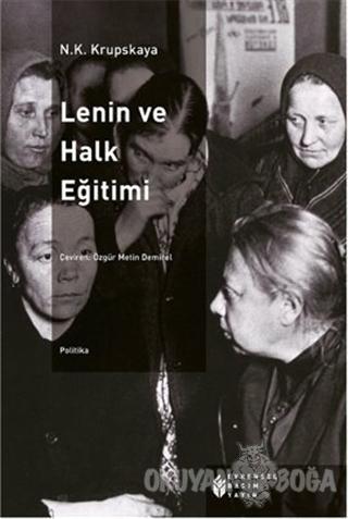 Lenin ve Halk Eğitimi - Nadezhda Krupskaya - Evrensel Basım Yayın