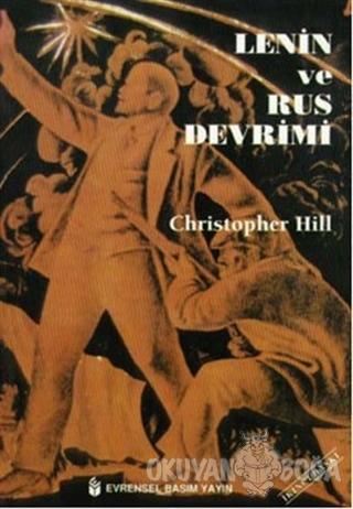 Lenin ve Rus Devrimi - Christopher Hill - Evrensel Basım Yayın