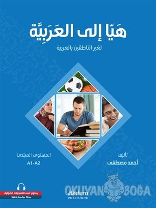 Let's Learn Arabic - Heyya İle'l-Arabiyye - Kolektif - Akdem Yayınları
