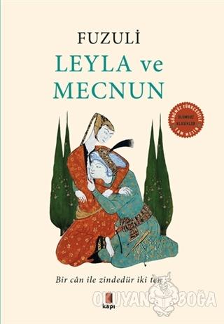 Leyla ve Mecnun - Fuzuli - Kapı Yayınları