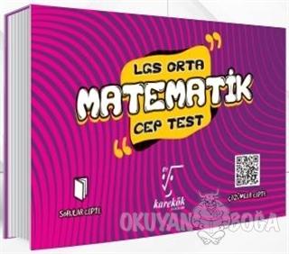 LGS Cep Test Matematik (Orta) - Kolektif - Karekök Yayıncılık