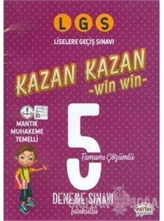 LGS Kazan Kazan Tamamı Çözümlü 5 Deneme Sınavı - Kolektif - Editör Yay