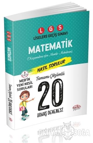 LGS Matematik Nasıl Çözülür 20 Branş Denemesi - Kolektif - Editör Yayı
