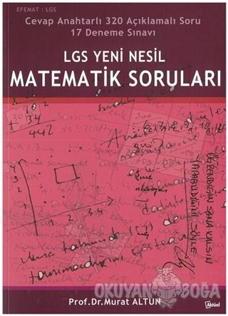 LGS Yeni Nesil Matematik Soruları - Murat Altun - Alfa Aktüel Yayınlar