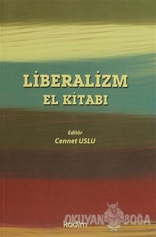 Liberalizm El Kitabı - Cennet Uslu - Kadim Yayınları - Ders Kitapları
