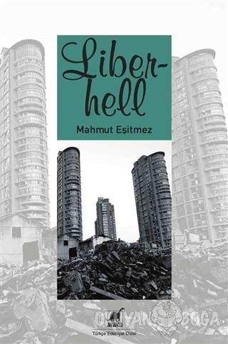 Liberhell - Mahmut Eşitmez - Ayrıntı Yayınları