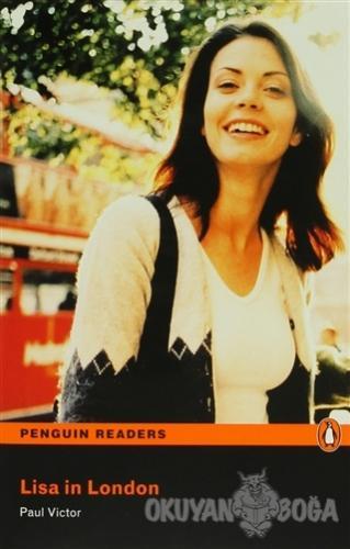 Lisa in London - Level 1 - Paul Victor - Pearson Hikaye Kitapları