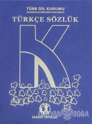 Lise Türkçe Sözlük (Büyük Boy) - Kolektif - Karatay Yayınları
