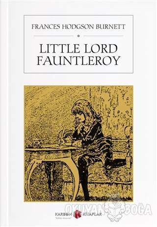 Little Lord Fauntleroy - Frances Hodgson Burnett - Karbon Kitaplar