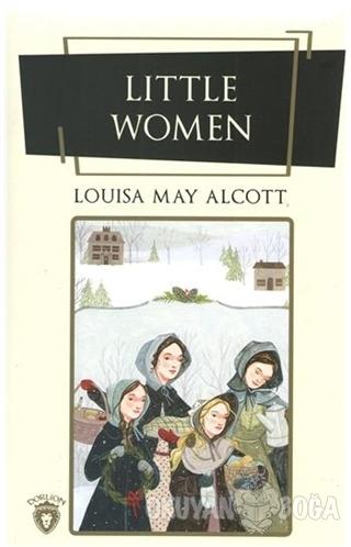 Little Women - Louisa May Alcott - Dorlion Yayınevi