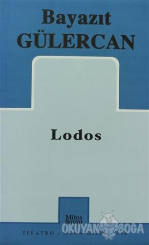 Lodos - Bayazıt Gülercan - Mitos Boyut Yayınları