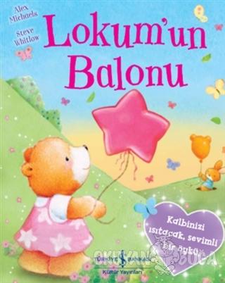 Lokum'un Balonu - Alex Michaels - İş Bankası Kültür Yayınları