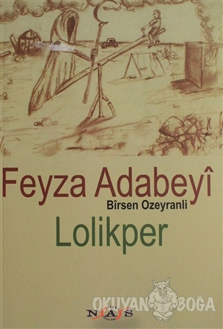 Lolikper - Feyza Adabeyi - Nas Ajans Yayınları