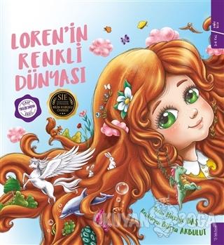 Loren'in Renkli Dünyası (Ciltli) - Huriye Baş - Sola Kidz