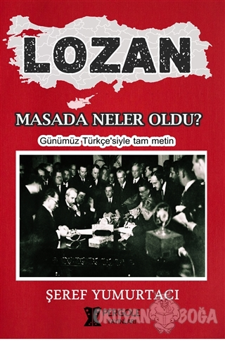 Lozan - Masada Neler Oldu?
