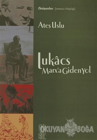 Lukacs Marx'a Giden Yol