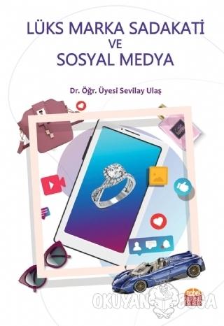 Lüks Marka Sadakati ve Sosyal Medya